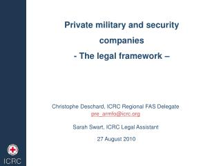 Private military and security companies - The legal framework –