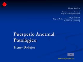 Puerperio Anormal Patológico