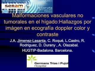 Malformaciones vasculares no tumorales en el h gado:Hallazgos por im gen en ecograf a doppler color y contraste