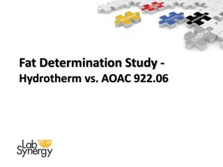Fat Determination Study - Hydrotherm vs. AOAC 922.06
