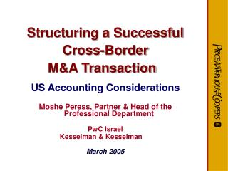 Structuring a Successful Cross-Border  M&A Transaction  US Accounting Considerations