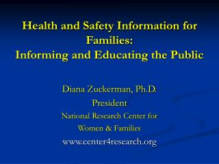 Health and Safety Information for Families: Informing and Educating the Public