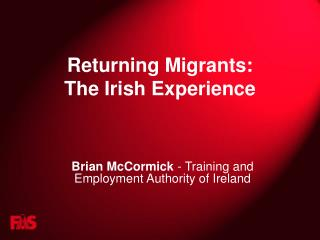 Returning Migrants: The Irish Experience