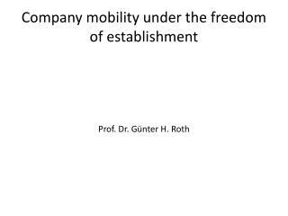 Company mobility under the freedom of establishment