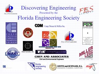 Discovering Engineering Presented by the Florida Engineering Society