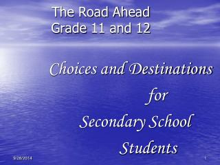 The Road Ahead Grade 11 and 12