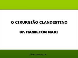 O CIRURGIÃO CLANDESTINO