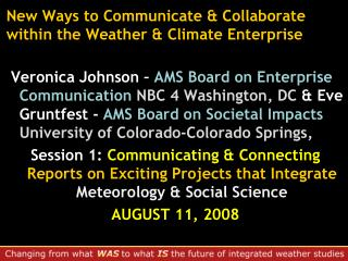 New Ways to Communicate & Collaborate within the Weather & Climate Enterprise