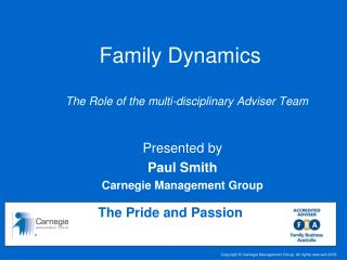 Family Dynamics The Role of the multi-disciplinary Adviser Team