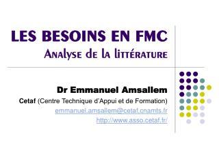 LES BESOINS EN FMC Analyse de la litt�rature