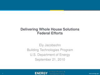 Delivering Whole House Solutions Federal Efforts