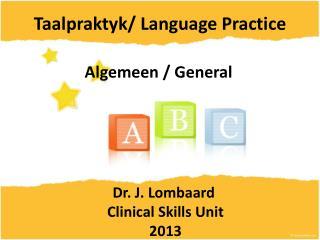 Taalpraktyk/ Language Practice