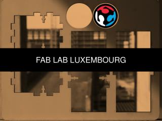 FAB LAB LUXEMBOURG