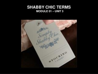 SHABBY CHIC TERMS