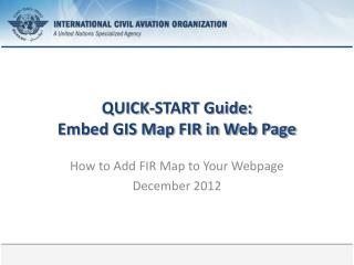 QUICK-START Guide: Embed GIS Map FIR in Web Page