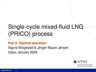 Single-cycle mixed-fluid LNG PRICO process