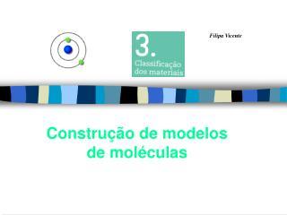 Construção de modelos de moléculas
