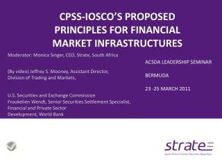 CPSS-IOSCO�S PROPOSED PRINCIPLES FOR FINANCIAL MARKET INFRASTRUCTURES