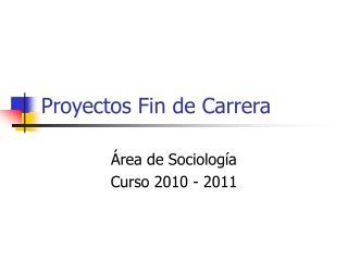 Proyectos Fin de Carrera