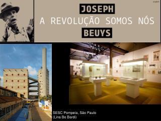 SESC Pompeia, São Paulo (Lina Bo Bardi)