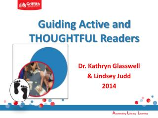 Guiding Active and THOUGHTFUL Readers