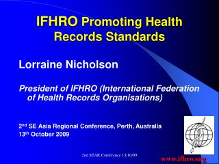 IFHRO Promoting Health Records Standards