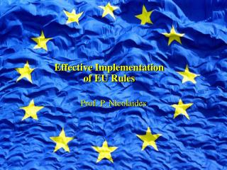 Effective Implementation of EU Rules