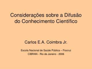 Considerações sobre a Difusão do Conhecimento Científico