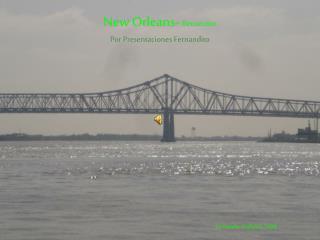 New Orleans-  Recuerdos Por Presentaciones Fernandito