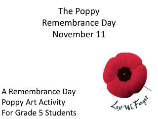 The Poppy Remembrance Day November 11