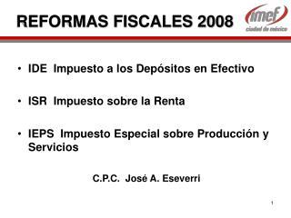 REFORMAS FISCALES 2008