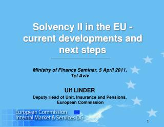Solvency II in the EU -  current developments and next steps