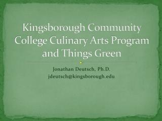 Kingsborough Community College Culinary Arts Program and Things Green