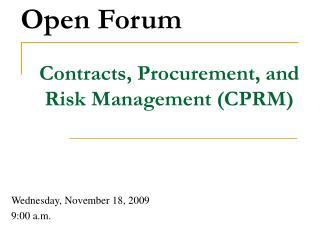 Contracts, Procurement, and Risk Management (CPRM)