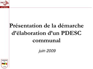 Présentation de la démarche d'élaboration d'un PDESC communal