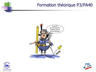 Formation th�orique P3/PA40