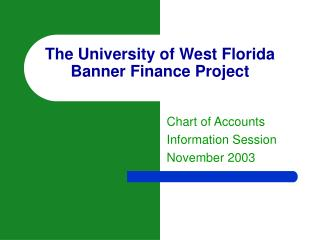 The University of West Florida Banner Finance Project