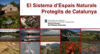 El Sistema d'Espais Naturals Protegits de Catalunya