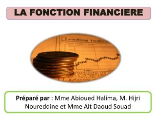 LA FONCTION FINANCIERE