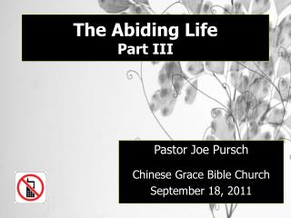 The Abiding Life Part III