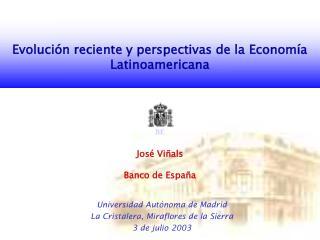 Evoluci�n reciente y perspectivas de la Econom�a Latinoamericana