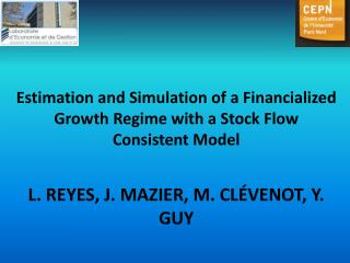 Estimation and Simulation of a Financialized Growth Regime with a Stock Flow Consistent Model