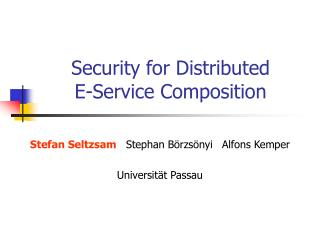 Security for Distributed E-Service Composition