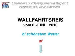 Luzerner Lourdespilgerverein Region 1 Postfach 155, 6285 Hitzkirch