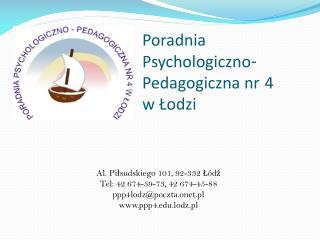 Poradnia Psychologiczno - Pedagogiczna nr 4  w Łodzi
