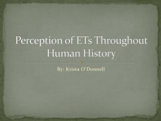 Perception of ETs Throughout Human History