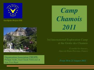 Camp Chamois 2011
