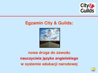 Egzamin City & Guilds: nowa droga do zawodu  nauczyciela języka angielskiego