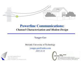 Powerline Communications: Channel Characterization and Modem Design