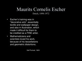 Maurits Cornelis Escher  Dutch, 1898-1972